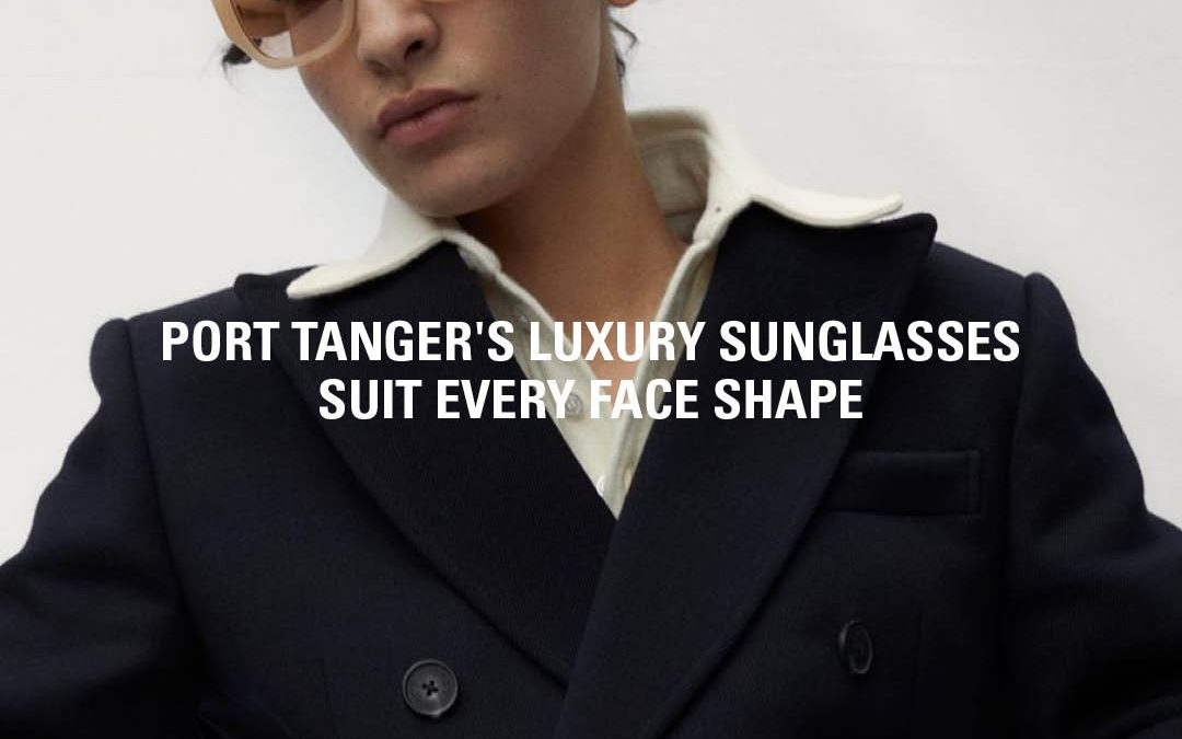 High Snobiety:  Handcrafted Summer Frames with Style and Function for All – Port Tanger