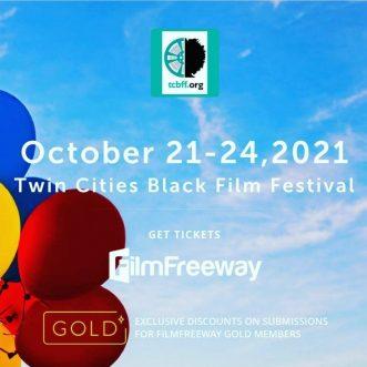 TCBFF Presents: Twin Cities Black Film Festival – Minneapolis, MN